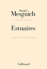 Daniel Mesguich - Estuaires.