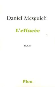 Daniel Mesguich - L'effacée.