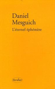 Daniel Mesguich et Jacques Derrida - L'éternel éphémère - Suivi de Le sacrifice par Jacques Derrida.