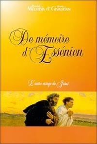 Daniel Meurois et Anne Givaudan - De mémoire d'Essénien - L'autre visage de Jésus.