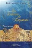 Daniel Meurois-Givaudan - La Demeure du Rayonnant - Mémoires égyptiennes.
