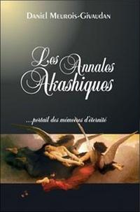 Daniel Meurois-Givaudan - Les annales akashiques - Portail des mémoires d'éternité.