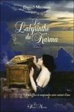 Daniel Meurois - Le labyrinthe du karma - Déchiffrer et comprendre notre contrat d'âme.