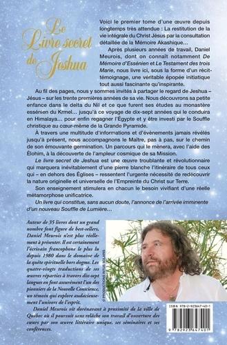 Le livre secret de Jeshua. La vie cachée de Jésus selon la mémoire du temps Tome 1, Les saisons de l'éveil