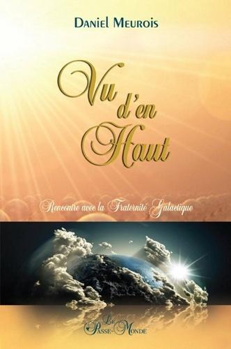 Vu d'en haut - Daniel Meurois - 9782923647395 - 14,99 €