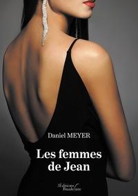 Téléchargez de nouveaux livres gratuitement en pdf Les femmes de Jean