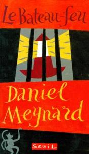Daniel Meynard - Le bateau-feu.