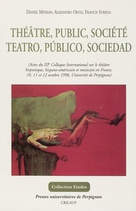 Daniel Meyran - Théâtre, public, société : Teatro, publico, sociedad.
