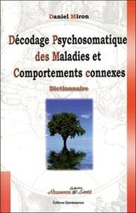 Décodage psychosomatique des maladies et comportements connexes - Les programmes spéciaux biologiques.pdf