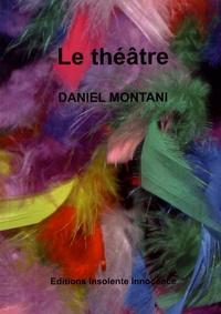 Daniel Montani - Le théâtre.