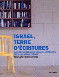 Daniel Mordzinski et Nadine Vasseur - Israël, terre d'écritures.