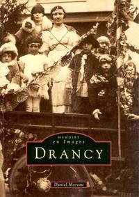 Daniel Moreau - Drancy - Tome 1.