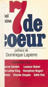Daniel Morgaine et Dominique Lapierre - Sept de cœur.