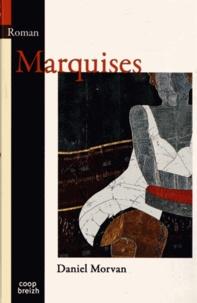 Daniel Morvan - Marquises.