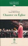 Daniel Moulinet - Chanter en Eglise.