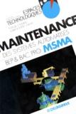 Daniel Murail et Pierre Boyé - La maintenance des systèmes automatisés - À l'usage des élèves des classes de BEP... de bac pro....