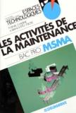 Daniel Murail et Pierre Boyé - Les activités de la maintenance - Niveau Bac-pro.