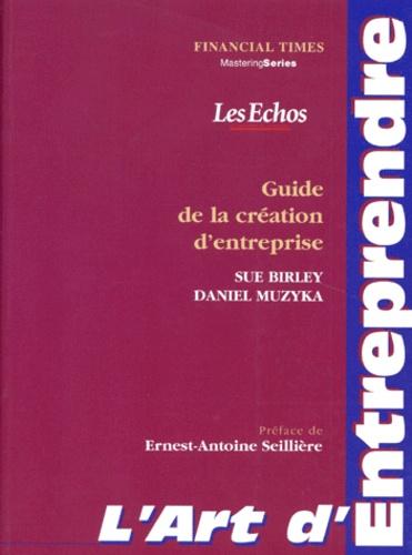 Daniel Muzyka et Sue Birley - L'art d'entreprendre.
