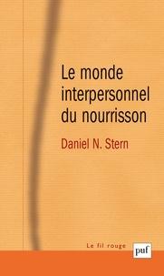 Le monde interpersonnel du nourrisson - Une perspective psychanalytique et développementale.pdf