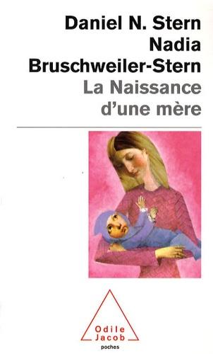 Daniel N. Stern - Naissance d'une mère.