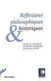 Daniel-N Weisstub - Réflexions philosophiques et historiques.