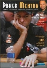 Daniel Negreanu - Poker Mentor.