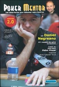 Daniel Negreanu - Poker mentor - 100 idées-force pour bétonner votre hold'em.
