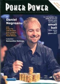 Daniel Negreanu - Poker Power - Les concepts puissants du hold'em no-limit actuel.