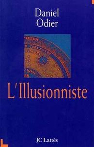 Daniel Odier - L'Illusionniste.