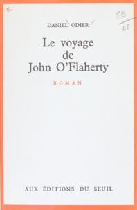 Daniel Odier - Le voyage de John O'Flaherty.