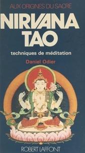 Daniel Odier et Marc de Smedt - Nirvana Tao - Techniques de méditation.