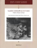 Daniel-Odon Hurel et Simon Icard - La prière continuelle au XVIIe siècle - Exégèse, liturgie, mystique.