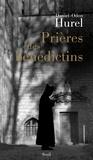 Daniel-Odon Hurel - Prière des Bénédictins - XVIe-XXe siècle.