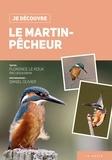 Daniel Olivier et Florence Le Roux - Le martin-pêcheur.