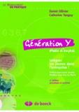 Daniel Ollivier et Catherine Tanguy - Génération Y mode d'emploi - Intégrez les jeunes dans l'entreprise !.