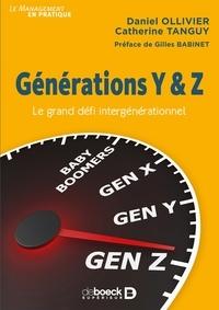 Gilles Babinet et Daniel Ollivier - Générations Y & Z - Le grand défi intergénérationnel.
