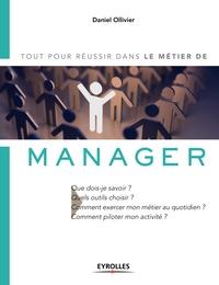 Daniel Ollivier - Le métier de manager.