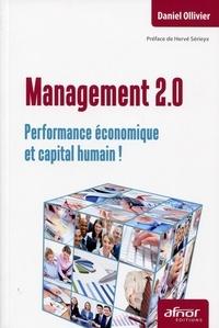 Daniel Ollivier - Management 2.0 - Performance économique et capital humain !.