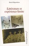 Daniel Oppenheim - Littérature et expérience-limite.