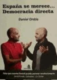 Daniel Ordás Menéndez - España se merece-- democracia directa.