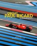 Daniel Ortelli - Circuit Paul Ricard - Les seigneurs du Castelet.
