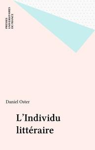 Daniel Oster - L'individu littéraire.