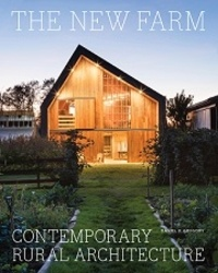Daniel P Gregory - The new farm - Contemporary rural architecture.