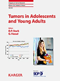Daniel-P Stark et Gilles Vassal - Tumors in Adolescents and Young Adults.