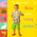 Daniel Pangbourne et Lydia Monks - Avis aux cinq sens !.