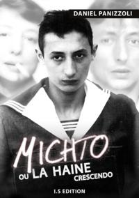 Daniel Panizzoli - Michto ou la haine crescendo.