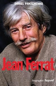 Daniel Pantchenko - Jean Ferrat.