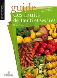 Daniel Pardon - Guide des fruits de Tahiti et ses îles.