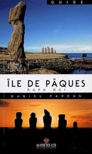 Daniel Pardon - Ile de Pâques - Rapa Nui.
