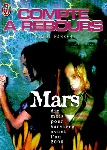 Daniel Parker - Compte à rebours  : Mars.